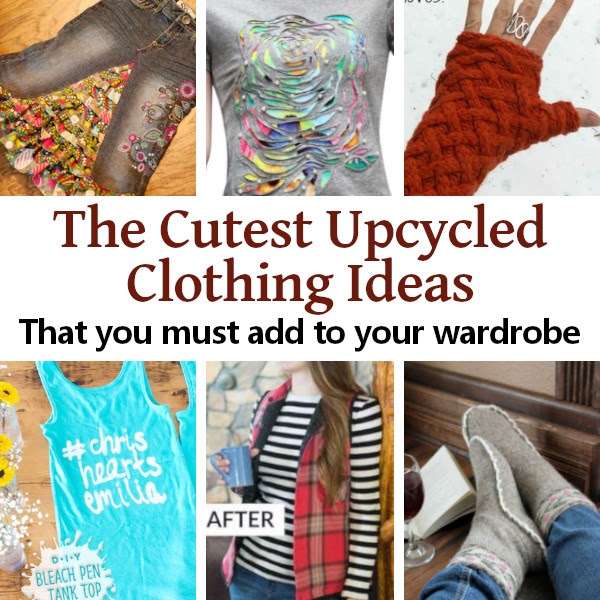 The Cutest Upcycled Clothing Ideas